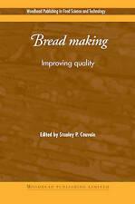 Bread Making: Improving Quality (Woodhead Publishing Series in Food Science, Tec