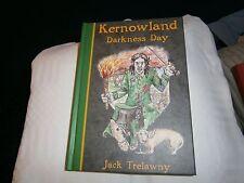Kernowland: Darkness Day by Jack Trelawny. Hardback book.Book 2.