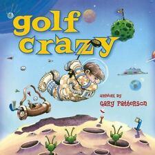 Golf Crazy, Gary Patterson, Good Book