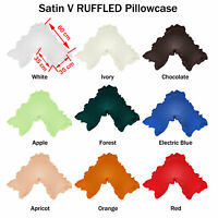 9 Colors - *~ SATIN ~* V Shaped / Tri / Boomerang RUFFLED Pillowcase NEW