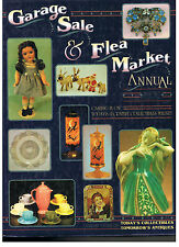 Garage Sale and Flea Market Annual by Collector Books Staff (1993, Hardcover)1st