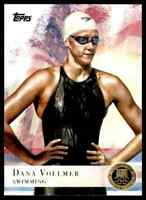 2012 TOPPS OLYMPICS GOLD DANA VOLLMER SWIMMING #14 PARALLEL