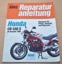 Honda CB 450 S ab 1986 Motor Getriebe Kupplung Wartung Reparaturanleitung B5093