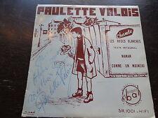 Paulette Valois chante les roses blanches , maman  - disque dédicacé bal SR.1001