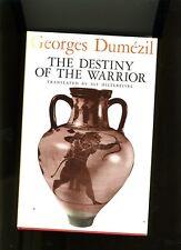 THE DESTINY OF THE WARRIOR. DUMEZIL-1970. HB/DJ. MYTH/RELIGION CLASSIC. VG++.