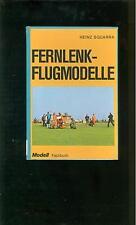 Fernlenk-Flugmodelle