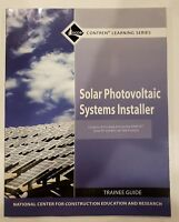 Solar Photovoltaic Systems Installer Trainee Guide (Contren Learning) Free Ship