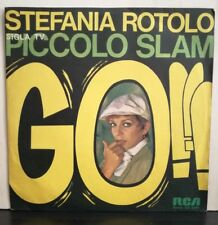 STEFANIA ROTOLO - GO! sigla TV Piccolo Slam - W PONCHO - 45 GIRI VINILE NUOVO