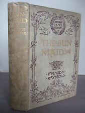 1900 - The Sun Maid - A Story of Fort Dearborn by Evelyn Raymond HB