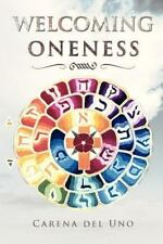 Welcoming Oneness