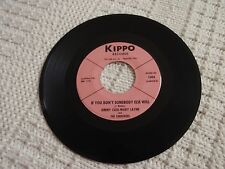 JIMMY CASE-MARY LAYNE IF YOU DON'T SOMEBODY ELSE WILL/FALL IN LOVE KIPPO 1004