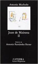 Juan de Mairena, II. NUEVO. Nacional URGENTE/Internac. económico. LITERATURA CLA