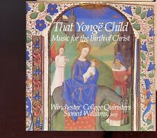 That Yonge Child - Music For The Birth Of Christ / Winchester College - MINT