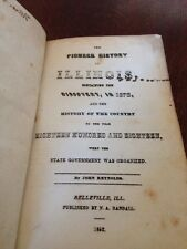 Antique Book, 1862 The Pioneer History Of Illinois, John Reynolds