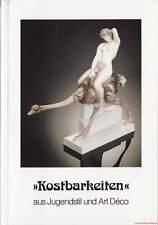 Fachbuch Kostbarkeiten Jugendstil Art Déco Tolle Fotos Nymphenburg Meissen uva.