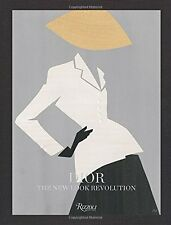 Dior: The New Look Revolution New Hardcover Book Laurence Benaim, Florence M