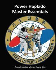 Power Hapkido Master Essentials (Volume 3)