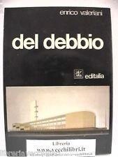 ENRICO DEL DEBBIO Enrico Valeriani MONOGRAFIA ILLUSTRATA Architettura Biografia