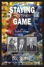 Staying in the Game: The Remarkable Story of Doc Seaman-ExLibrary