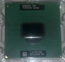 OEM INTEL Pentium M 730 RH80536 1.6 GHz 2M 533 MHz SL86G Laptop CPU