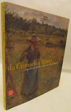 CATALOGO ARTE da Granach a Monet, Capolavori collezione Pérez Simon - Skira 2007