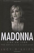 Madonna: Like an Icon By Lucy O'Brien. 9780593055472