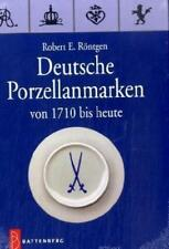 Deutsche Porzellanmarken von Robert E. Röntgen (2007, Gebundene Ausgabe)