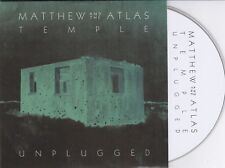MATTHEW AND THE ATLAS  TEMPLE UNPLUGGED  RARE 11 TRACK PROMO CD