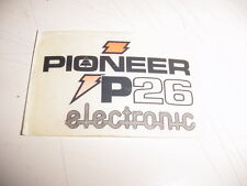 PIONEER CHAINSAW P26 26 STICKER DECAL    ---------------------------    DR 30-54