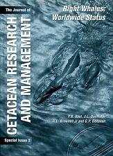 Various Contributors (series editor G P Donovan) THE JOURNAL OF CETACEAN RESEARC