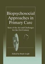Biopsychosocial Approaches in Primary Care : State of the Art and Challenges...