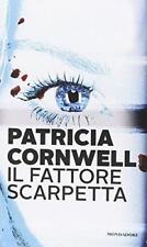 il fattore scarpetta, Patricia Cornwell, Mondadori libri codice:9788804645566