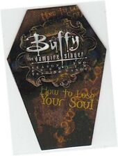 """Buffy Vampire Slayer Season 2 (Two) - L1 """"How To Lose Your Soul"""" Coffin Card"""