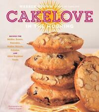 Cake Love in the Morning : Recipes for Muffins, Scones, Pancakes, Waffles,...