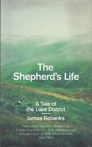 Shepherd's Life A Tale of the Lake District James Rebanks Hardback 2015 FASTPOST