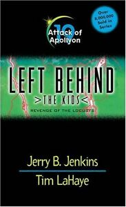 Attack of Apollyon (Left Behind: The Kids, Book 19