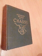 ALMANACH PRISMA DE LA CHASSE  Par G. M. Villenave. 1947.