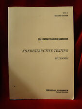 Book - General Dynamics Nondestructive Testing Ultrasonic Training Manual CT-6-4