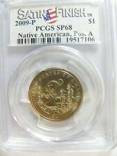 2009 Native American Dollar Position A Satin Finish PCGS SP 68 Cert# 19517106