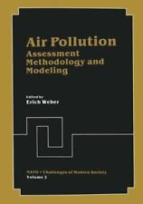 Air Pollution : Assessment Methodology and Modeling 2 (2013, Paperback)