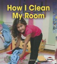 First Step Nonfiction - Responsibility in Action: How I Clean My Room by...