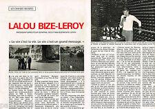 COUPURE DE PRESSE CLIPPING 055 1977  LALOU BIZE-LEROY   (2p) le vin c'est la vie