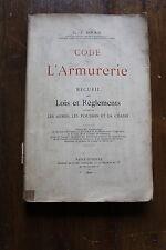 L.-J. GRAS - CODE de l'ARMURERIE - ed. Théolier Saint Etienne en 1902