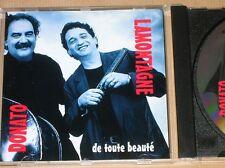 CD / LAMONTAGNE & DONATO / DE TOUTE BEAUTE / TRES BON ETAT