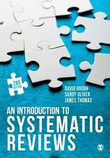 AN INTRODUCTION TO SYSTEMATIC REVIEWS - GOUGH, DAVID/ OLIVER, SANDY/ THOMAS, JAM