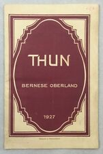 1927 Thun The Gateway To the Bernese Oberland Switzerland Travel Guide