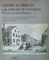 American Prints in the Library of Congress: A Catalog of the Collection by Ka…