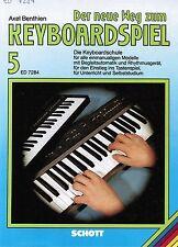 Keyboard Noten Schule : Der neue Weg zum Keyboardspiel 5 - Benthien - B-WARE
