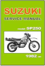 SUZUKI Workshop Manual SP250 1982 1983 1984 1985 1986 Maintenance Service Repair