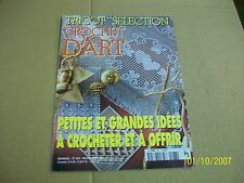CROCHET D ' ART 263 TBE